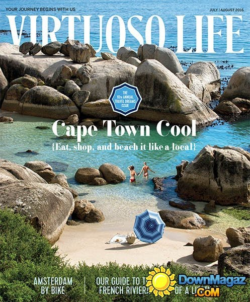 Liz Nixon's World of Travel - July 2016 Virtuoso Life Magazine